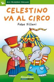 CELESTINO VA AL CIRCO (lp) | Mis Primeras Páginas