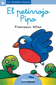 EL PETIRROJO PIPO (lc) | Mis Primeras Páginas