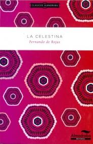 LA CELESTINA | Clásicos Almadraba