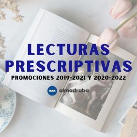 Lecturas prescriptivas para el bachillerato. Promociones 2019-2021 y 2020-2022.
